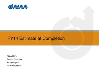 FY14 Estimate at Completion
