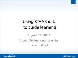 Using STAAR data to guide learning