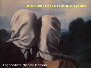 DISTURBI DELLA COMUNICAZIONE
