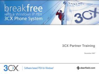 3CX Partner Training December 2007