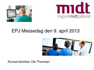EPJ Messedag den 9. april 2013