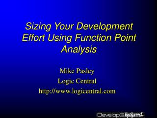 Sizing Your Development Effort Using Function Point Analysis