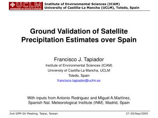 Ground  Validation of Satellite Precipitation Estimates over Spain