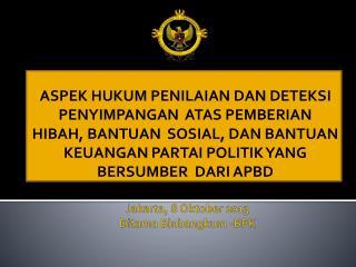 Jakarta, 8  Oktober  2013  Ditama Binbangkum  -BPK