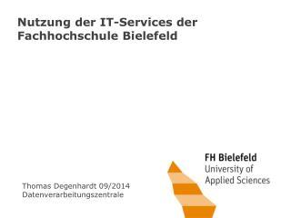 Nutzung der IT-Services der Fachhochschule Bielefeld