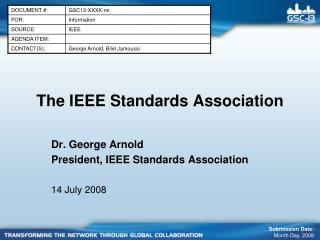 The IEEE Standards Association