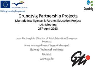 John Mc  Lo ughlin  (Director of Adult Education/European Projects)