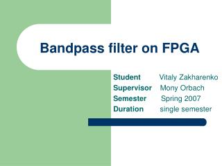 Bandpass filter on FPGA