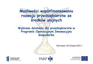 Warszawa, 18 listopad 2011 r.