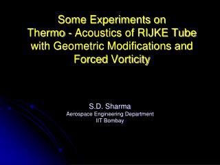 S.D. Sharma Aerospace Engineering Department IIT Bombay