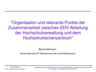 Bernd Höhmann Vorsitzender des DV Arbeitskreises der Universitätskanzler