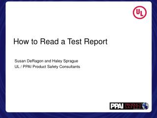 How to Read a Test Report