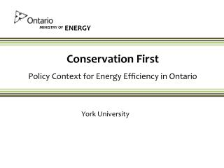 Conservation First Policy Context for Energy Efficiency in Ontario