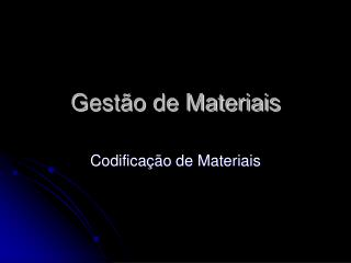 Gest�o de Materiais