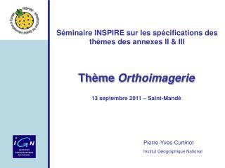 Thème  Orthoimagerie 13 septembre 2011 – Saint-Mandé