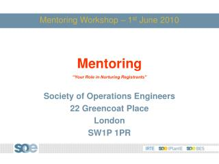 Mentoring Workshop – 1 st  June 2010