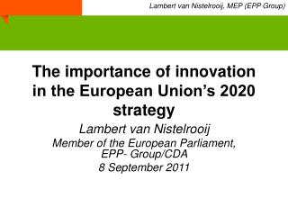 The importance of innovation in the European Union's 2020 strategy