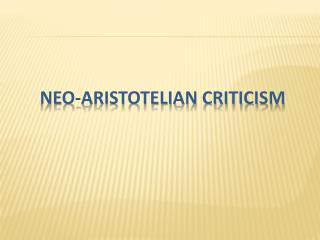 Neo-Aristotelian Criticism