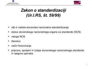 Zakon o standardizaciji (Ur.l.RS, št. 59/99)