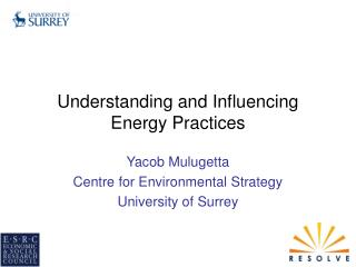 Understanding and Influencing Energy Practices