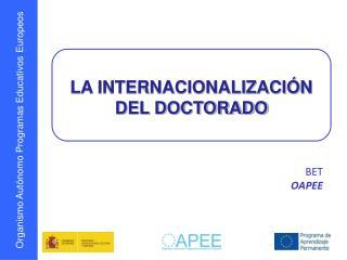 LA INTERNACIONALIZACIÓN DEL DOCTORADO