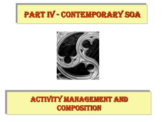 Activity Management and Composition