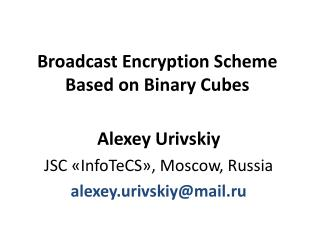 Broadcast Encryption Scheme Based on Binary Cubes