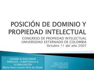 POSICIÓN DE DOMINIO Y PROPIEDAD INTELECTUAL