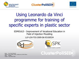 Using Leonardo da Vinci programme for training of specific experts in plastic sector