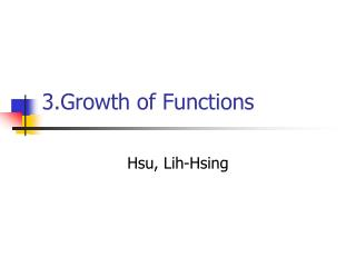 3.G rowth of Functions