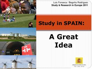 Study in SPAIN :  A Great  Idea