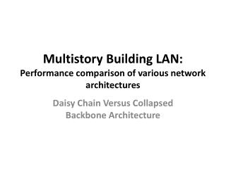 Multistory Building LAN: Performance comparison of various network architectures