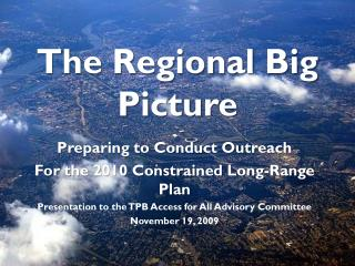 The Regional Big Picture