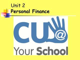 Unit 2 Personal Finance