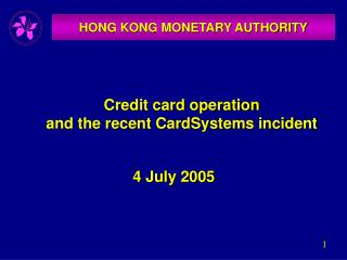 Credit card operation  and the recent CardSystems incident