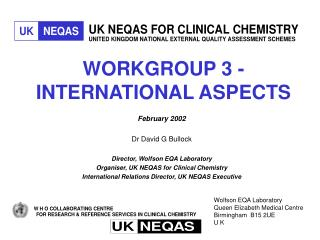WORKGROUP 3 - INTERNATIONAL ASPECTS