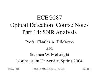 ECEG287   Optical Detection  Course Notes Part 14: SNR Analysis