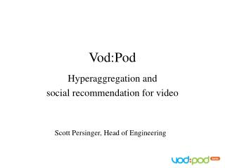 Vod:Pod