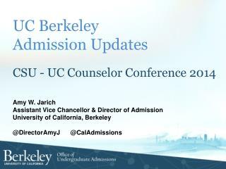 UC Berkeley  Admission  Updates