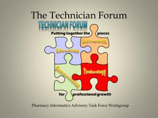 The Technician Forum