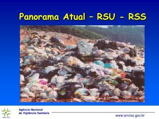 Panorama Atual – RSU - RSS