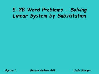 5-2B Word Problems - Solving Linear System by Substitution