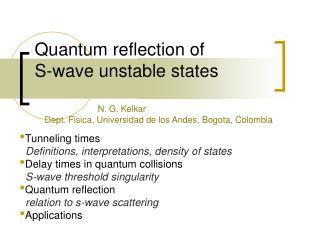 Quantum reflection of   S-wave unstable states