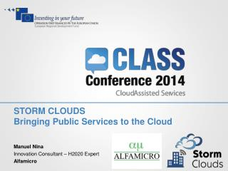 STORM CLOUDS Bringing Public Services to the Cloud