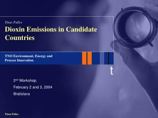 Dioxin Emissions in Candidate Countries