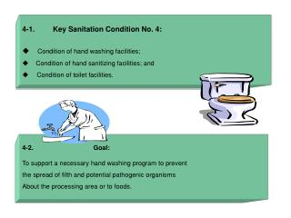 4-1.         Key Sanitation Condition No. 4:      Condition of hand washing facilities;