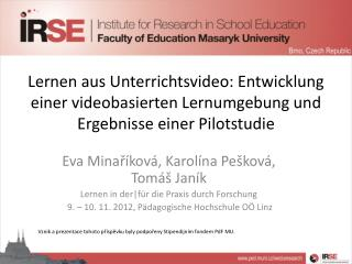 Eva Minaříková, Karolína Pešková, Tomáš Janík Lernen in  der|für  die Praxis durch Forschung