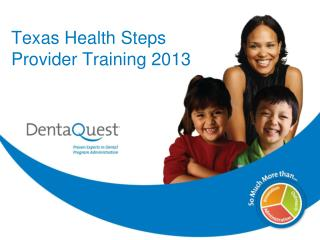 Texas Health Steps  Provider Training 2013