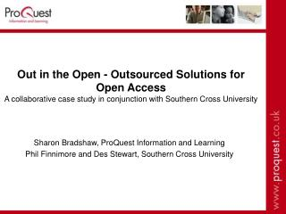 Sharon Bradshaw, ProQuest Information and Learning