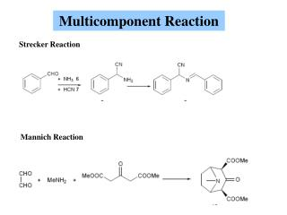 Multicomponent Reaction